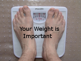 weight is important feet